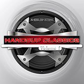 Hands Up Classics, Vol.1 by Various Artists