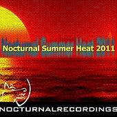 Play & Download Nocturnal Summer Heat 2011 by Various Artists | Napster