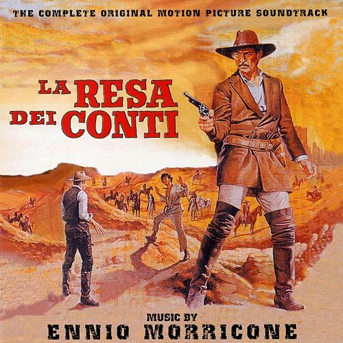 Play & Download La resa dei conti - The Big Gundown (Bande originale du film de Sergio Sollima (1966)) by Ennio Morricone | Napster