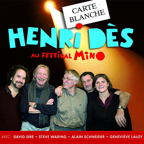 Carte blanche à Henri Dès au festival MINO by Various Artists