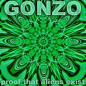 Proof That Aliens Exist by Gonzo