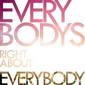 Everybody's Right About Everybody (Special Edition) by Colourslide
