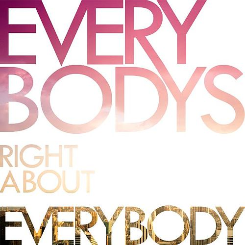 Play & Download Everybody's Right About Everybody (Special Edition) by Colourslide | Napster