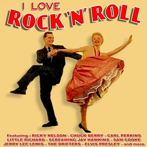 Play & Download I Love Rock `n Roll by Various Artists | Napster