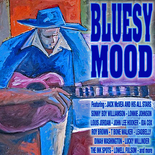 Play & Download Bluesy Mood by Various Artists | Napster