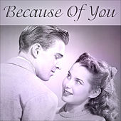 Play & Download Because Of You by Various Artists | Napster