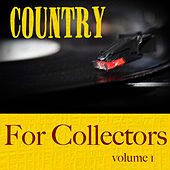 Play & Download Country For Collectors  Volume 1 by Various Artists | Napster