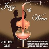 Play & Download Jazz  and  Wine Vol1 by Various Artists | Napster