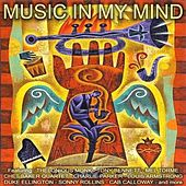Play & Download Music in My Mind by Various Artists | Napster