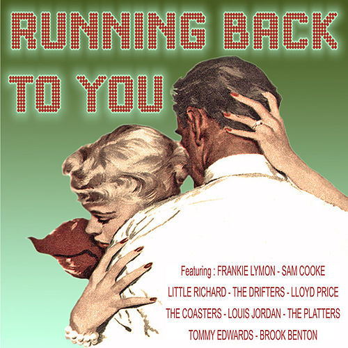 Running Back to You von Various Artists