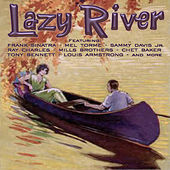 Play & Download Lazy River by Various Artists | Napster