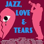 Play & Download Jazz, Love and Tears by Various Artists | Napster