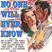 Play & Download No One Will Ever Know by Various Artists | Napster