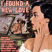Play & Download I Found a New Love by Various Artists | Napster