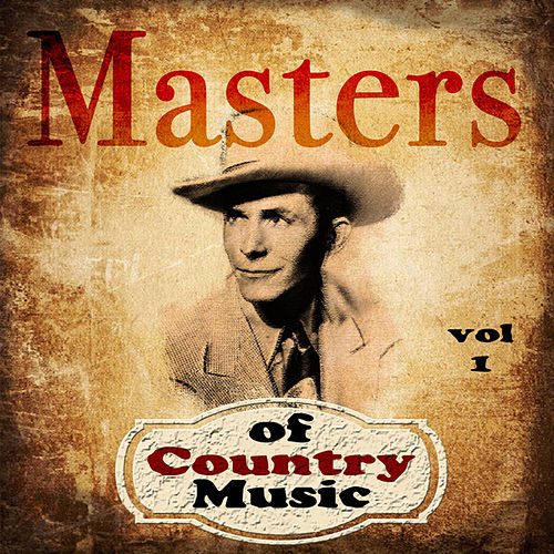 Play & Download Masters Of Country Music  Volume 1 by Various Artists | Napster
