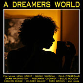 Play & Download A Dreamers World by Various Artists | Napster