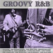 Groovy R&B by Various Artists