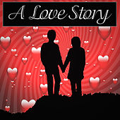 Play & Download A Love Story by Various Artists | Napster