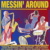 Messin` Around by Various Artists