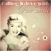 Play & Download Falling In Love with Your Smile by Various Artists | Napster