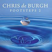 Footsteps 2 by Chris De Burgh