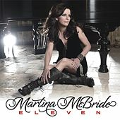Play & Download Eleven by Martina McBride | Napster