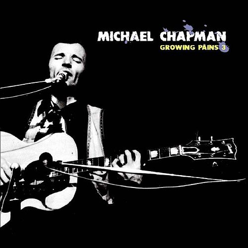 Play & Download Growing Pains 3 by Michael Chapman | Napster