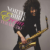Play & Download North Bird by Erena Terakubo | Napster