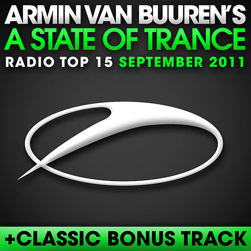 Play & Download A State Of Trance Radio Top 15 - September 2011 by Various Artists | Napster