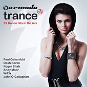 Play & Download Armada Trance, Vol. 13 by Various Artists | Napster