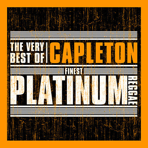 Play & Download Finest Platinum Reggae: The Very Best of Capleton by Capleton | Napster
