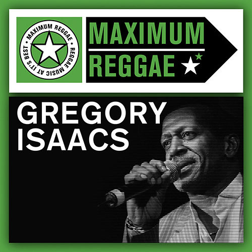 Play & Download Maximum Reggae by Gregory Isaacs | Napster