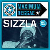 Maximum Reggae Part Two by Sizzla