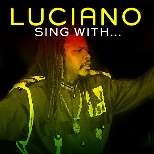 Play & Download Sing With... by Luciano | Napster