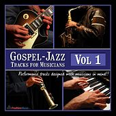 Play & Download Gospel-Jazz Play-Along Tracks for Musicians Vol.1 by Fruition Music Inc. | Napster