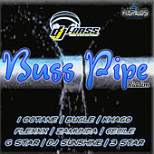 Play & Download Buss Pipe Riddim by Various Artists | Napster