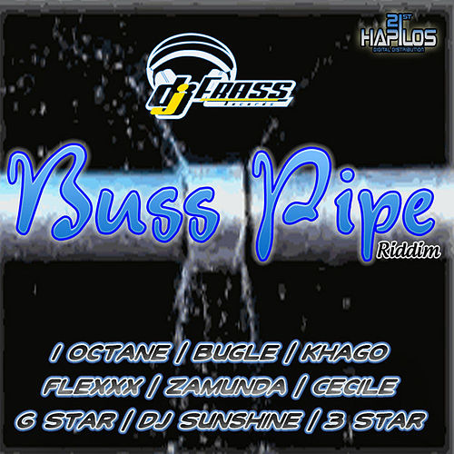 Buss Pipe Riddim by Various Artists