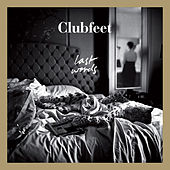Play & Download Last Words by Clubfeet | Napster