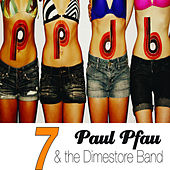 Play & Download 7 by Paul Pfau | Napster