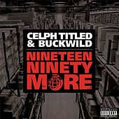Play & Download Nineteen Ninety More by Celph Titled | Napster
