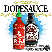 Play & Download Dopesauce by Freddy Todd | Napster