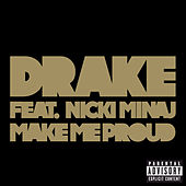 Play & Download Make Me Proud by Drake | Napster