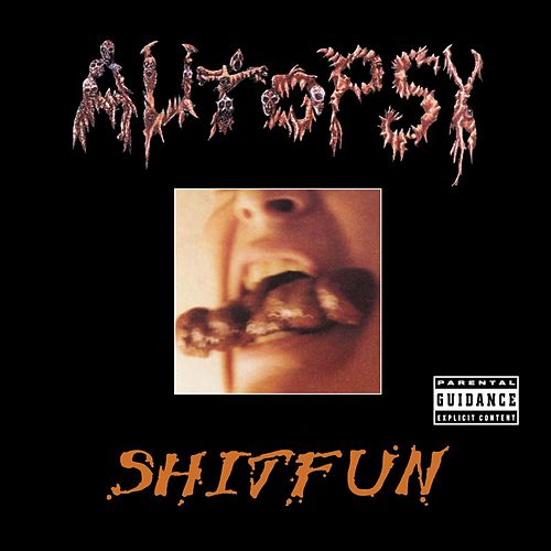 Play & Download Shitfun by Autopsy | Napster