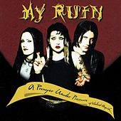 Play & Download A Prayer Under Pressure Of Violent Anguish by My Ruin | Napster