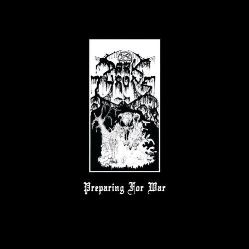 Play & Download Preparing For War by Darkthrone | Napster