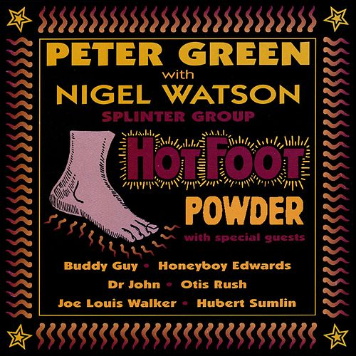 Play & Download Hot Foot Powder by Peter Green | Napster