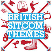 Play & Download British Sitcom Themes by Various Artists | Napster