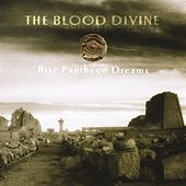 Play & Download Rise Pantheon Dreams by The Blood Divine | Napster