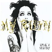 Play & Download Speak & Destroy by My Ruin | Napster