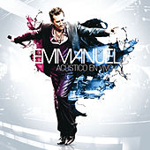 Play & Download Acústico En Vivo by Emmanuel | Napster